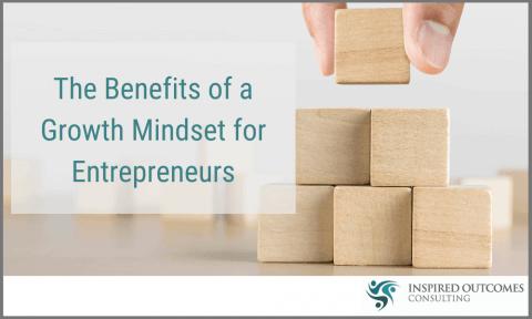 Benefits of Mindset For Entrepreneurs