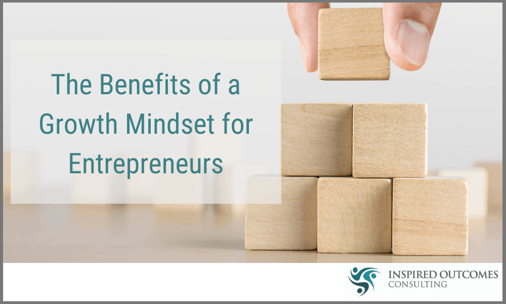 Benefits of Mindset For Entrepreneurs
